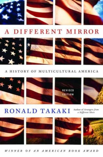 History Books - A Different Mirror: A History of Multicultural America