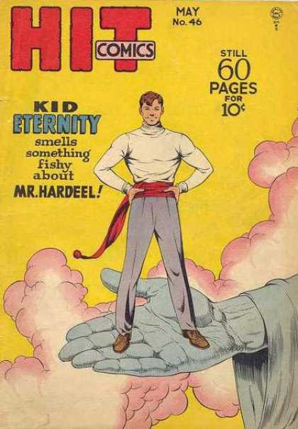 Hit Comics 46 - Kid Eternity - Still 60 Pages For 10c - Man - Hand - Mr Hardeel