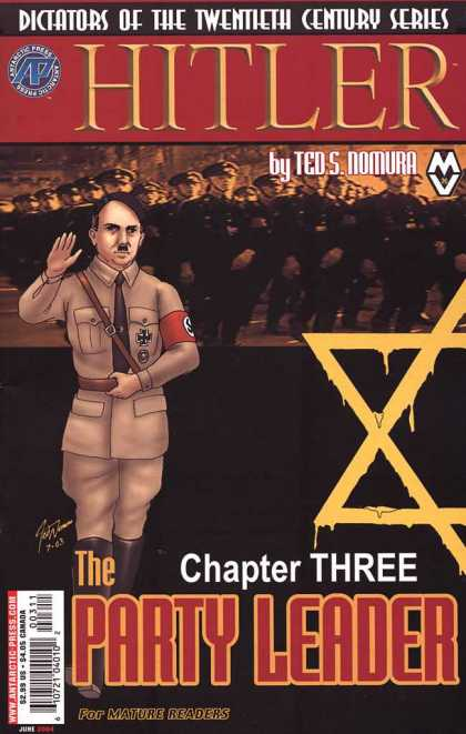 Hitler 3 - Ted S Nomura - Swastika - Nazis - Chapter Three - The Party Leader