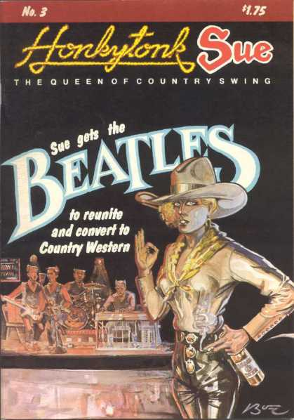 Honkytonk Sue 3 - No3 - The Queen Of Country Swing - Sue Gets The Beatles - To Reunite And Convert - Country Western
