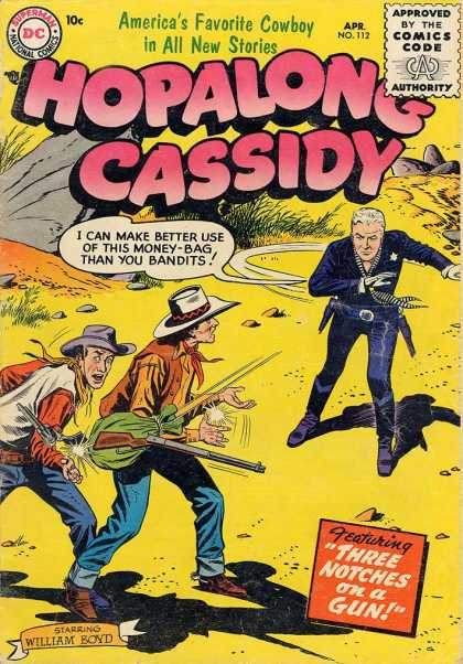 Hopalong Cassidy 112 - Cowboy - Superman Comics - Comics Code - Money Bag - Three Notches On A Gun