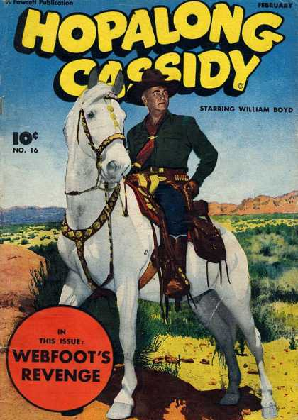 Hopalong Cassidy 16 - William Boyd - White Horse - Webfoot - Revenge - Mountains