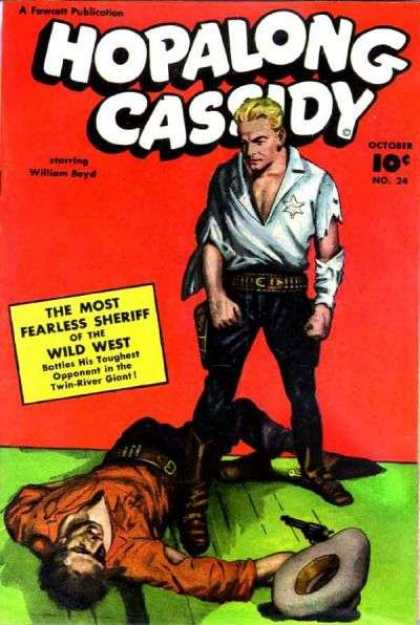 Hopalong Cassidy 24 - Hopalong Cassidy - Gun - Hat - The Most Fearless Sheriff - Twin-river Giant