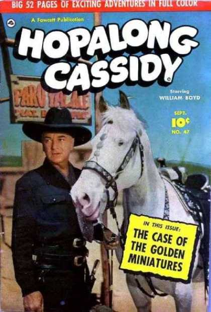 Hopalong Cassidy 47 - The Case Of The Golden Miniatures - William Boyd - No 47 - Cowboy - Horse