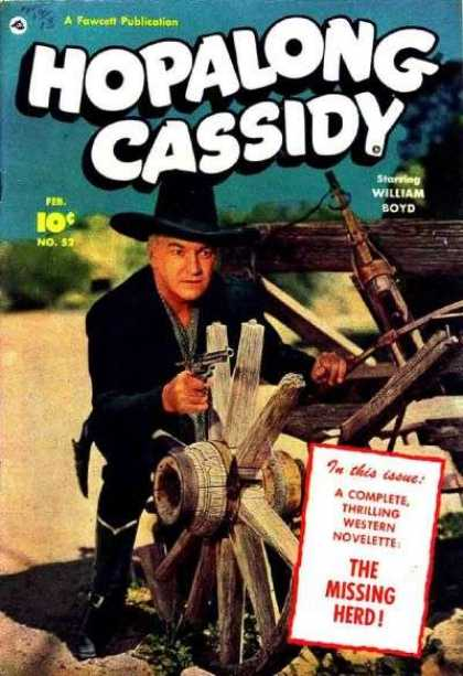 Hopalong Cassidy 52 - Hopalong Cassidy - Missing Herd - Hopalong - William Boyd - Gun