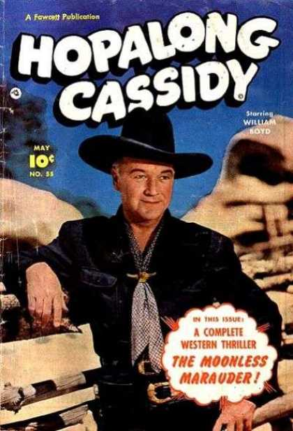 Hopalong Cassidy 55 - Fawcett Publication - Photo - William Boyd - Western Thriller - Moonless Marauder
