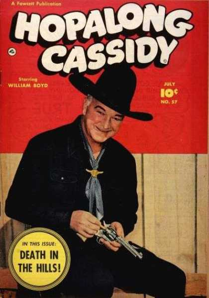 Hopalong Cassidy 57 - Fawcett - William Boyd - Cowboy - Death In The Hills - Issue