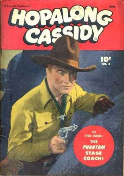 Hopalong Cassidy 8 - Cowboy - Western - Gunner - Steady Hand - Stay Calm