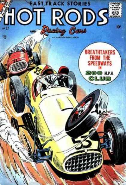 Hot Rods and Racing Cars 32 - Fast Track Stories - Chartion Publication - Breathtakers From The Speedway - 200 Mph Club - Racing Car