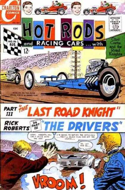 Hot Rods and Racing Cars 86 - The Last Road Knight Part 3 - The Drivers Part 3 - Chris Curtis - Rick Roberts - Charlton Comics