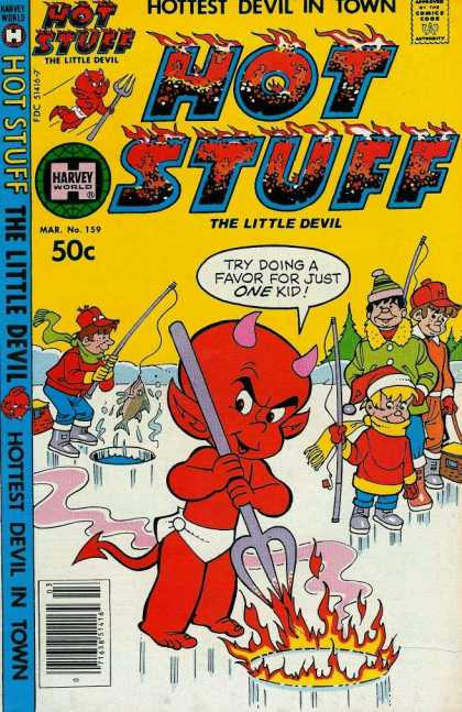 Hot Stuff 159 - Harvey World - The Little Devil - Pitch Fork - Ice Fishing - Fire