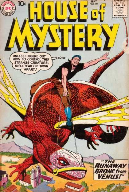 House of Mystery 90 - Strange Creature - The Runaway Bronc From Venus - Shoes - Tear The Town Apart - Belt