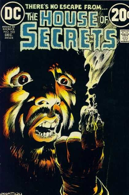House of Secrets 103 - Dc Comics - No 103 Dec - Fingers - Scared Face - Smoke - Bernie Wrightson