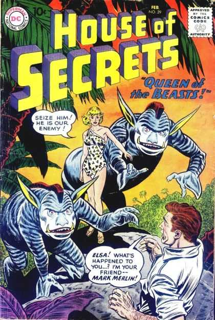 House of Secrets 29 - Elsa - Queen Of The Beasts - Marx Merlin - Man Escaping - Woman - Sheldon Moldoff