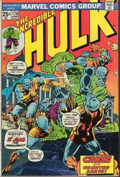 Hulk 176 - Marvel Comics Group - Incredible - Approved By The Comics Code Authority - Crisis - The President