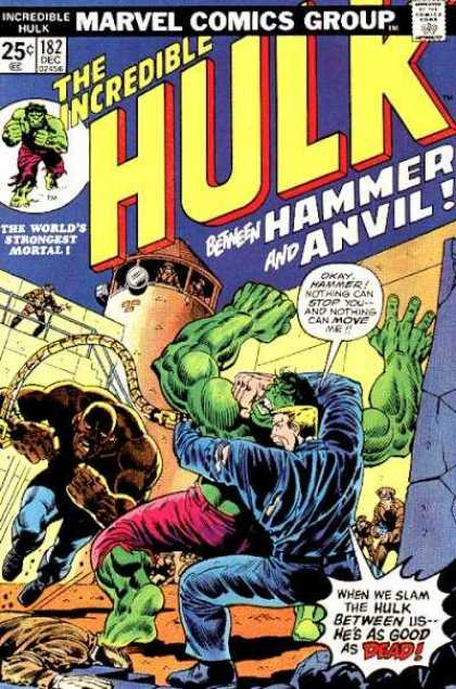 Hulk 182 - Incredible - Hammer And Anvil - Worlds Strongest Mortal - 182 Dec - Wrestling