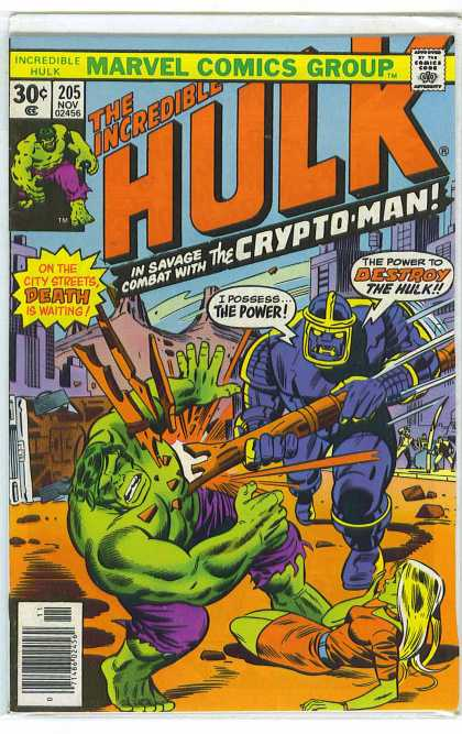 Hulk 205 - In Savage Combat With The Crypto-man - I Possess The Power - The Power To Destroy The Hulk - On The City Streets Death Is Waiting - Marvel Comics Group