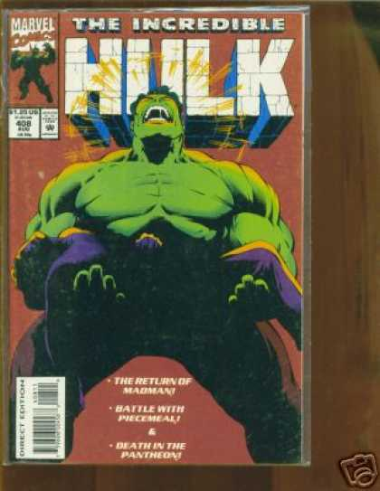 Hulk 408 - Green Man - The Return Of The Madman - Battle With Pievemeal - Death In The Pantheon - Scream - Gary Frank