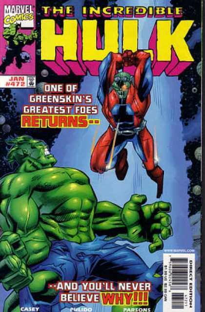 Hulk 472 - Marvel Comics - Greenskin - The Incredible - Casey - Parsons