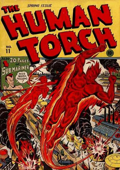 Human Torch 11 - Spring Issue No 11 - 20 Pages Of Sub-mariner - Nice Work Fellows - Flying - Fire - Alex Schomburg, Howard Porter