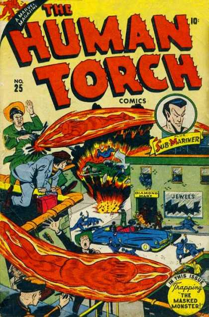 Human Torch 25 - Sub-mariner - Trapping The Masked Monster - Diamonds - Robbery - Police