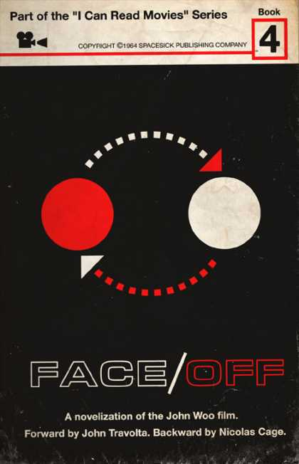 I Can Read Movies - Face/ Off