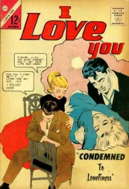 I Love You 49 - Condemned - Loneliness - Death - Love - Pony Tail