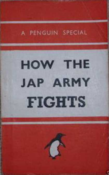 Infantry Journal - How the Jap Army Fights - a Penguin Special
