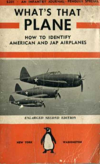 Infantry Journal - What's That Plane: The Handbook for Practical Aircraft Identification: How To Id