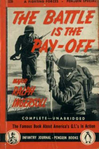 Infantry Journal - The Battle Is the Pay-off - Major Ralph Ingersoll