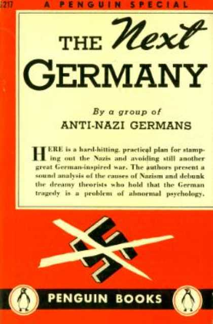 Infantry Journal - The Next Germany : A Group of Anti-nazi Germans