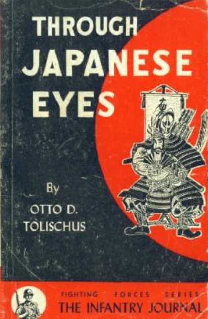 Infantry Journal - Through Japanese eyes - Otto D. Tolischus