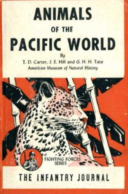 Infantry Journal - Animals of the Pacific World, Including Whales, Seals and Dugongs of Neighboring