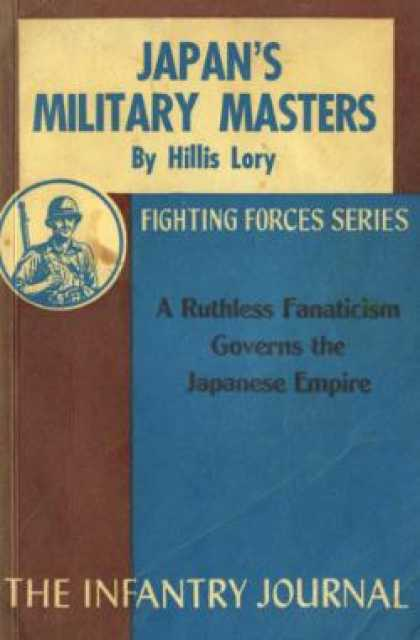 Infantry Journal - Japan's Military Masters: The Army In Japanese Life
