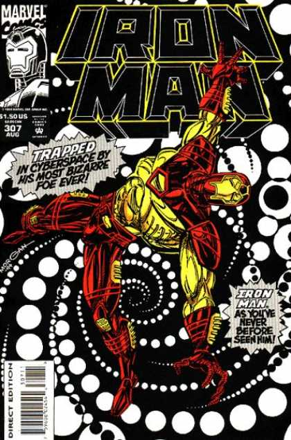 Iron Man 307 - Trapped - Marvel - Cyberspace - Bizarre Foe - Direct Edition