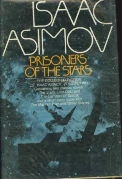 Isaac Asimov Books - Prisoners of the Stars. The Collected Fiction of Isaac Asimov, Volume Two