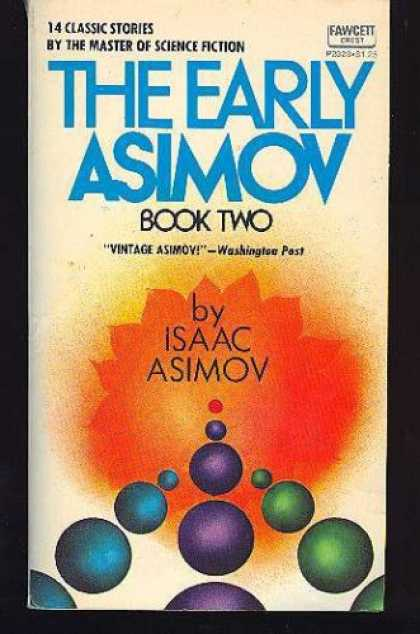 Isaac Asimov Books - The Early Asimov Bk 2