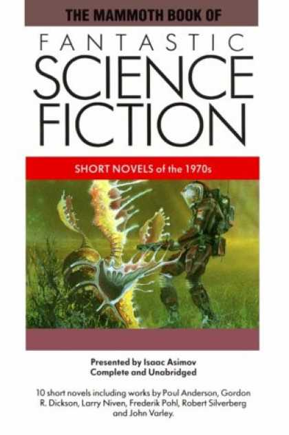 Isaac Asimov Books - The Mammoth Book of Fantastic Science Fiction: Short Novels of the 1970s (The Ma
