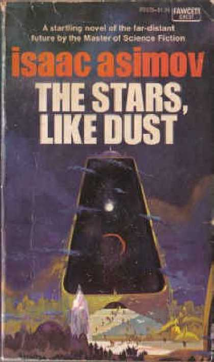Isaac Asimov Books - The Stars, Like Dust (Empire Novels)