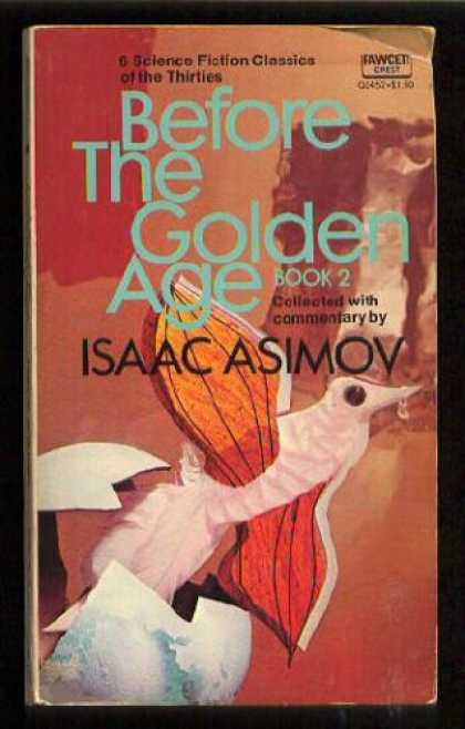 Isaac Asimov Books - Before the Golden Age Book 2