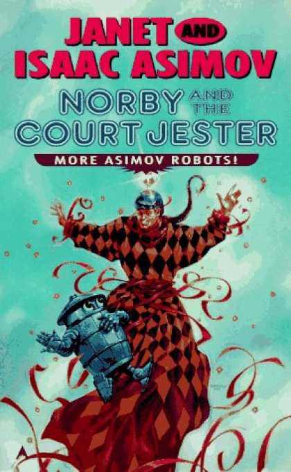 Isaac Asimov Books - Norby and Court Jeste