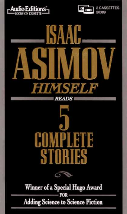 Isaac Asimov Books - Isaac Asimov Himself Reads 5 Complete Stories: Unabridged