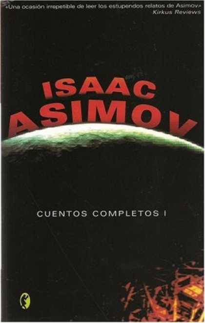 Isaac Asimov Books - Cuentos completos I (Ciencia Ficcion) (Spanish Edition)
