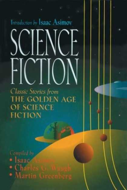 Isaac Asimov Books - Science Fiction: Classic Stories From The Golden Age of Science Fiction
