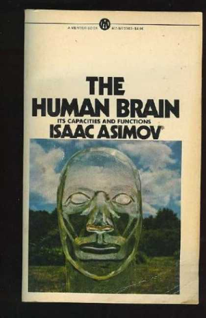 Isaac Asimov Books - The Human Brain: Its Capacities and Functions