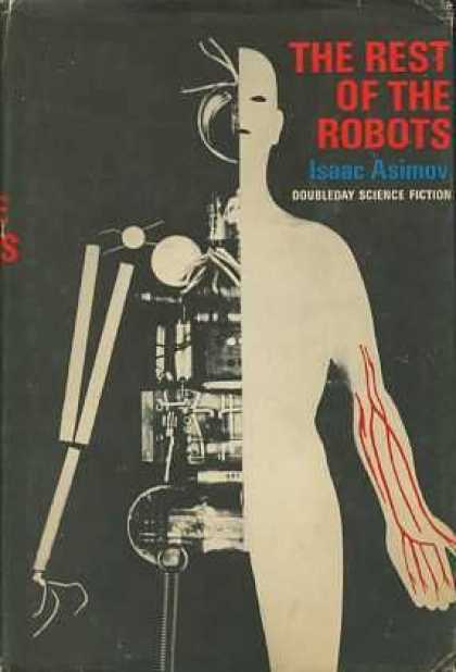 Isaac Asimov Books - The Rest of the Robots : The Caves of Steel and The Naked Sun, and Eight Storie