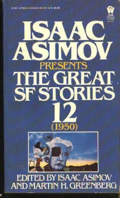 Isaac Asimov Books - Isaac Asimov Presents Great Science Fiction 12