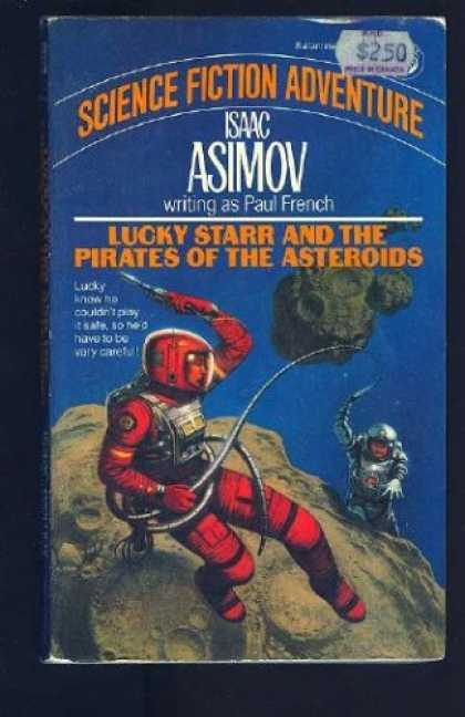 Isaac Asimov Books - Lucky Starr and the Pirates of the Asteroids