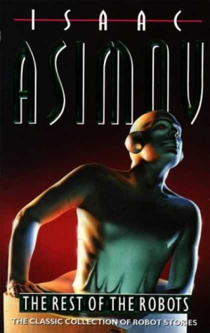 Isaac Asimov Books - The Rest of the Robots