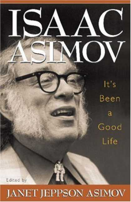 Isaac Asimov Books - It's Been a Good Life
